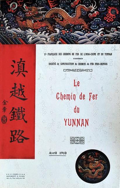 Le Chemin de Fer du Yunnan (Avril 1910) -- Đường Sắt Vân Nam