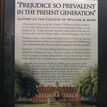 """Prejudice so prevalent in the present generation"": Slavery at the College of William & Mary Exhibit"