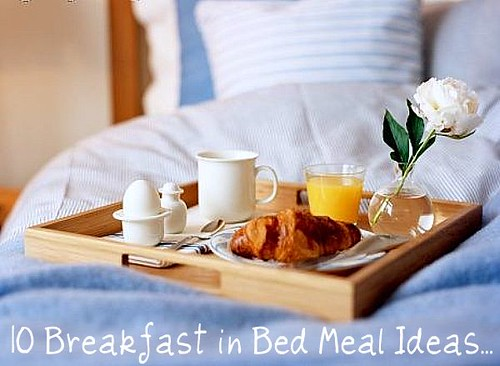 What 39 s cookin chicago 10 breakfast in bed meal ideas for How to buy a bed and breakfast
