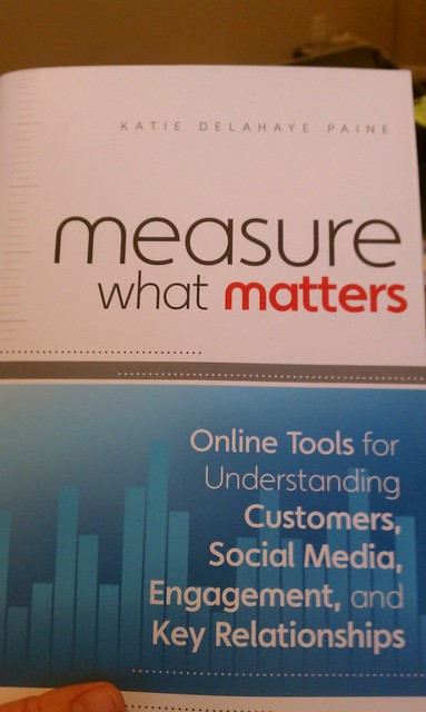 Measure What Matters! Great Social Media Measurement Book