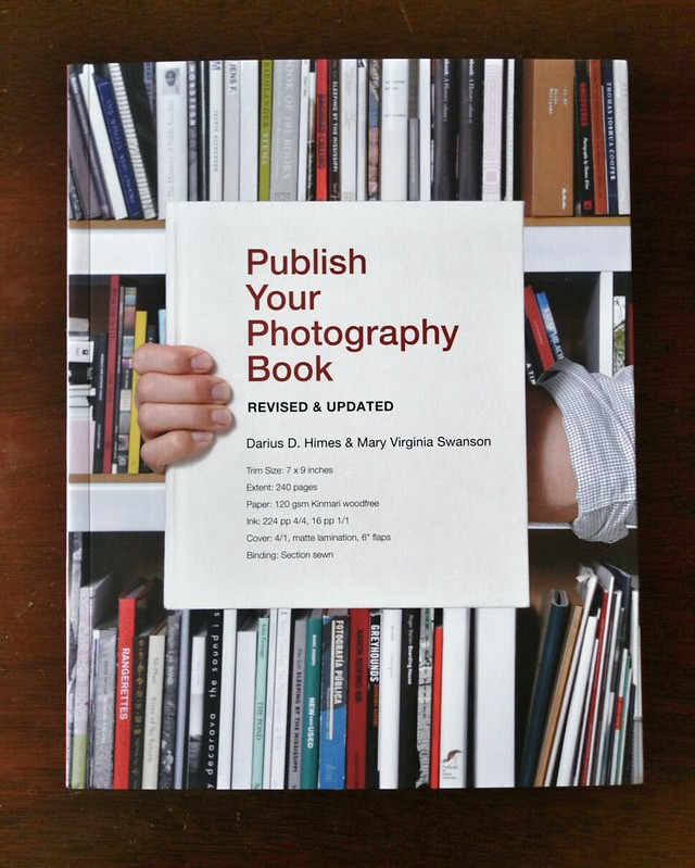 Publish Your Photography Bookby Darius D Himes & Mary Virginia Swanson