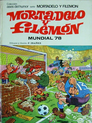 MORTADELO Y FILEMON, MUNDIAL 78 - BRUGUERA