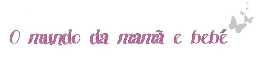 O mundo da mama & bebé