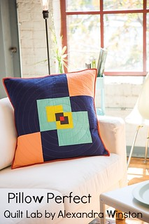 Pillow Perfect from Quilt Lab by Alexandra Winston