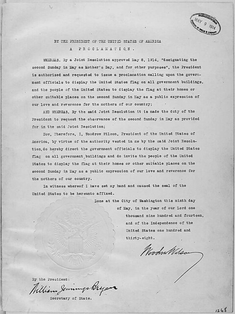 President Woodrow Wilson's Mother's Day Proclamation of May 9, 1914 (Presidential Proclamation 1268)., 05/09/1914 - 05/09/1914