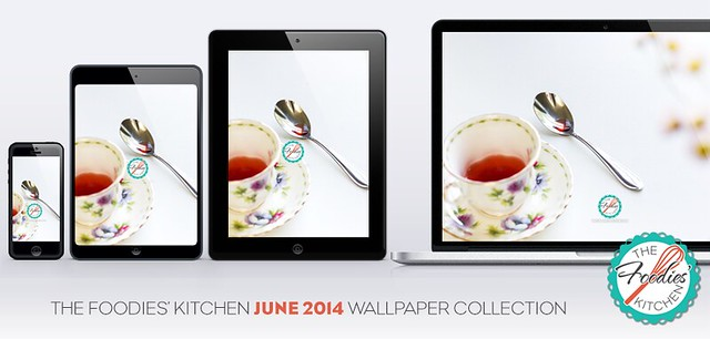 Foodies Freebie: June 2014 Wallpaper Collection