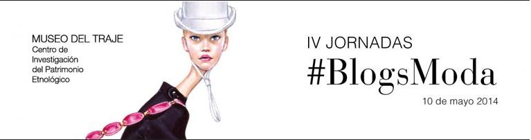 IV Jornadas Blogs Moda 2014