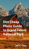 Grand Teton Photo Guide by Jeff Clow