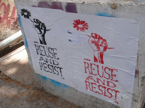 REUSE AND RESIST