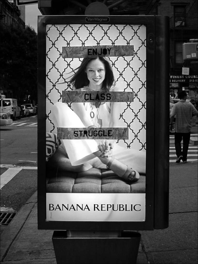 Enjoy Class Struggle Banana Republic