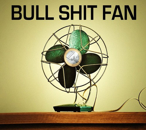 BULL SHIT FAN by Colonel Flick