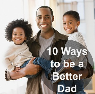 ways to be a better dad