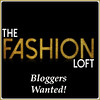 The Fashion Loft is looking for bloggers!