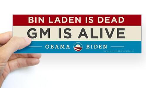 Bin Laden is Dead, GM is Alive from www.zazzle.com/progressiveblue