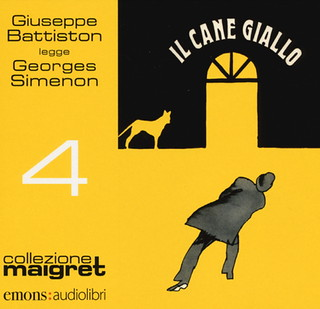 Italy: Le Chien jaune, new audiobook publication (Il cane giallo) read by Giuseppe Battiston