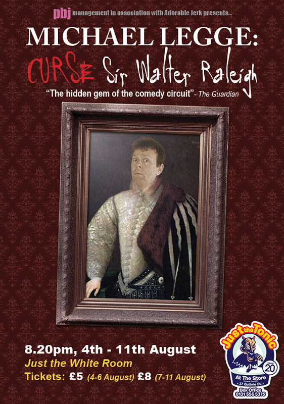 Michael Legge: Curse Sir Walter Raleigh