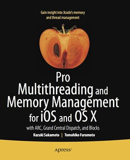Pro.Multithreading.and.Memory.Management.for.iOS.and.OS.X
