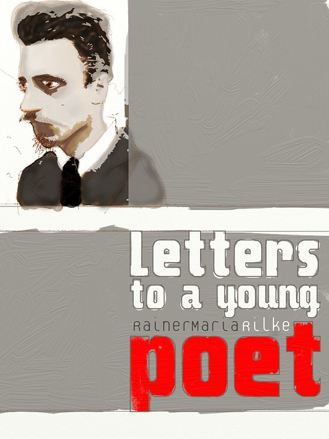 letters to a young poet letters to a poet flickr photo 13760 | 5334029957 6edae1e4ec z
