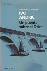Ivo Andric, Un puente sobre el Drina