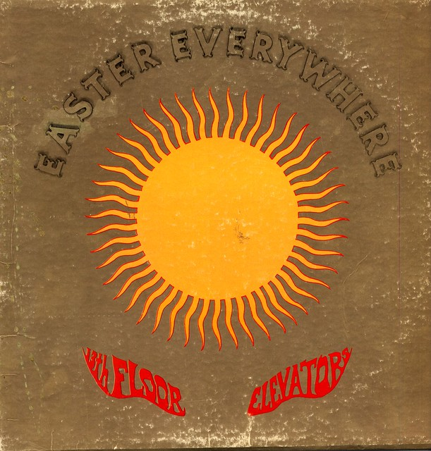 Flickriver photoset 39 vinyl albums erickson roky the for 13th floor elevators easter everywhere