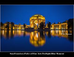 San Francisco Palce of Fine Arts Twilight Blue Moment