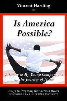 Is America Possible? by Vincent Harding