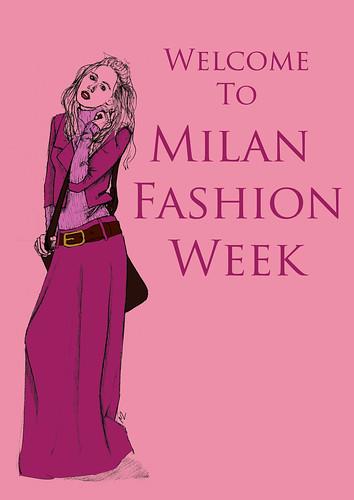 Welcome To Milan Fashion Week