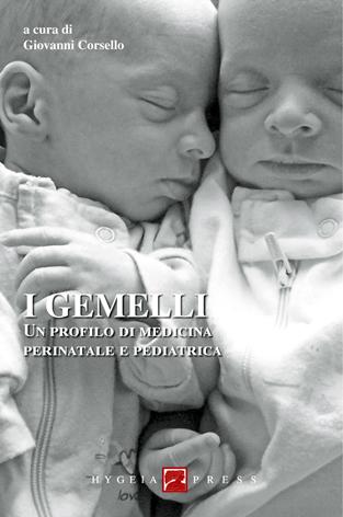 I gemelli. Un profilo di medicina perinatale e pediatrica