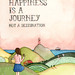 Happiness is a journey by {JooJoo}