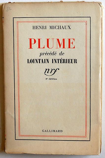 Henri Michaux : Plume, précédé de Lointain intérieur