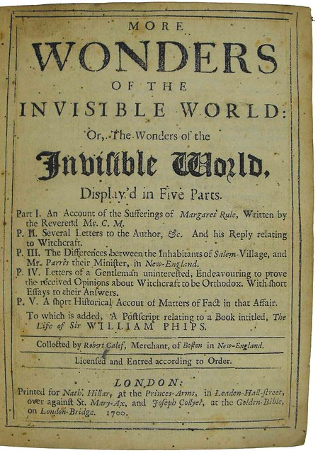 cotton mather wonders of the invisible world Available in the national library of australia collection  cotton the wonders of the invisible world  mather, cotton 1693, the wonders of the invisible world.