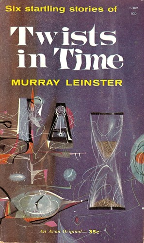 Murray Leinster - Twists in Time (Avon 1960)