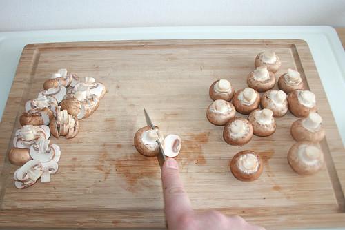 19 - Champignons in Scheiben schneiden / Cut mushrooms in slices