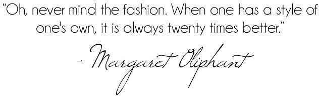 Fashion Style Quote