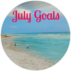 Thumbnail image for Goals for July