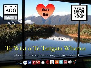 Te Wiki o Te Tangata Whenua (Indigenous Peoples Week), Aug 4-10 @timeunlimited @localtravels @nuttisamisiida #tekupu #ipw4