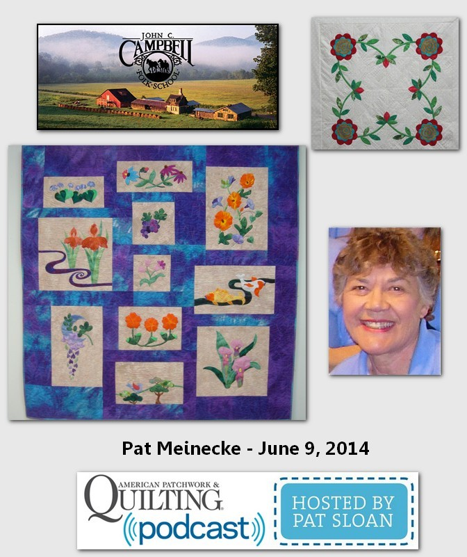 Pat Sloan American Patchwork and Quilting radio Pat Meinecke guest