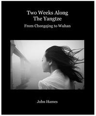 Two Weeks Along the Yangtze, 2007