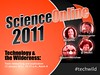 Science Online 2011: Technology & the Wilderness by cephalopodcast