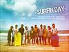 """""""SURFIN DAY"""""""