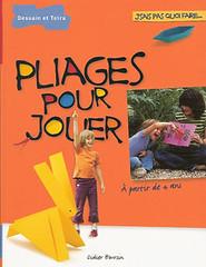 Didier Boursin - Pliages pour jouer