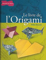 Didier Boursin - Le livre de l'Origami