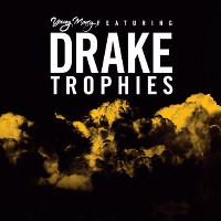 Young Money – Trophies feat. Drake