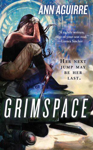 Grimspace (Sirantha Jax, #1) by Ann Aguirre