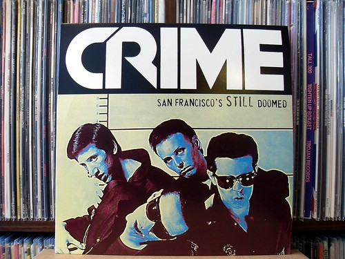 Crime - San Francisco's Still Doomed LP