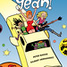 Yeah! by Peter Bagge & Gilbert Hernandez