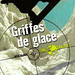 Griffes de Glace (ICe Claw) French Edition