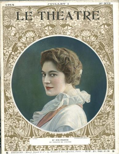 373 (VII-1914). Ève Francis (Le Théâtre; 373)