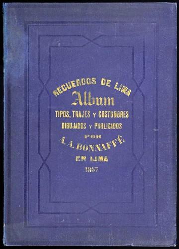 000- Portada-Recuerdos de Lima, álbum, tipos, trajes y costumbres Vol 2-1857-Bonaffé A.A.
