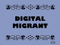 Buzzword Bingo: Digital Migrant